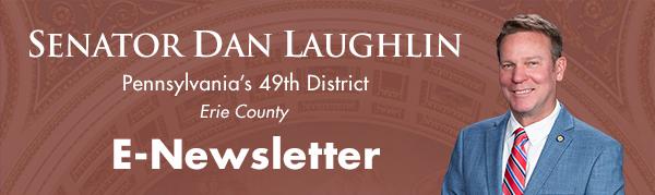 Senator Dan Laughlin E-Newsletter